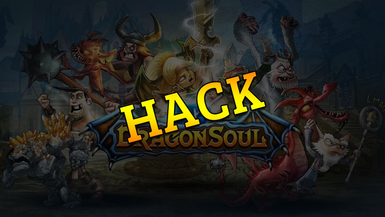 Dragon Soul hack tool 2019